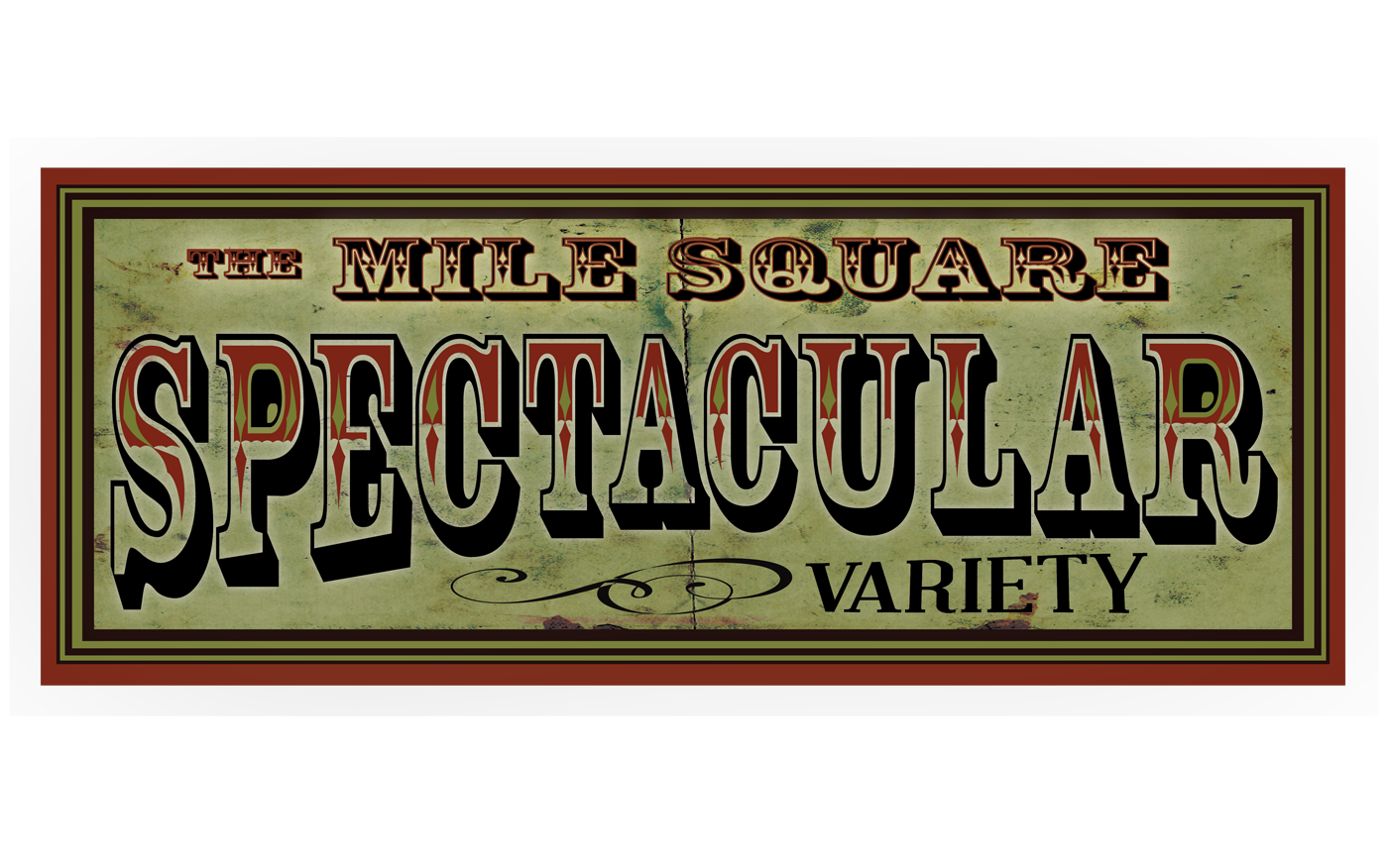The Mile Square Spectacular!